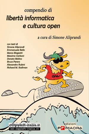 Copertina del libro libertà informatica e cultura open