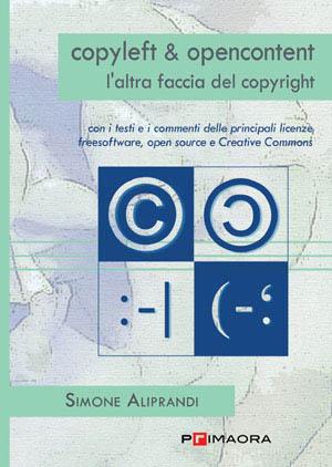 Copertina di Copyleft & opencontent. L'altra faccia del copyright